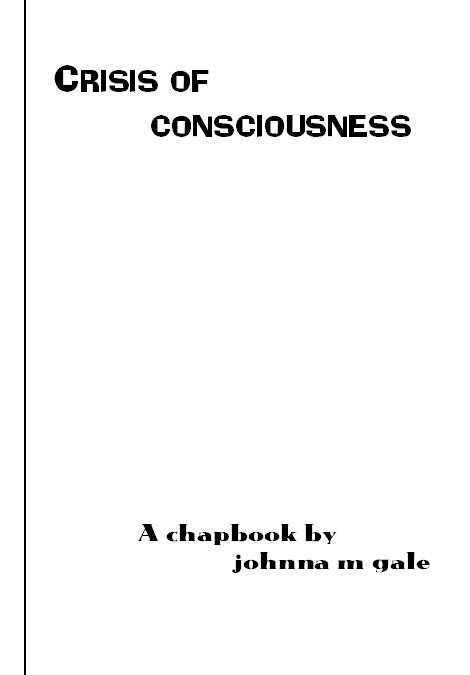 Crisis of Consciousness