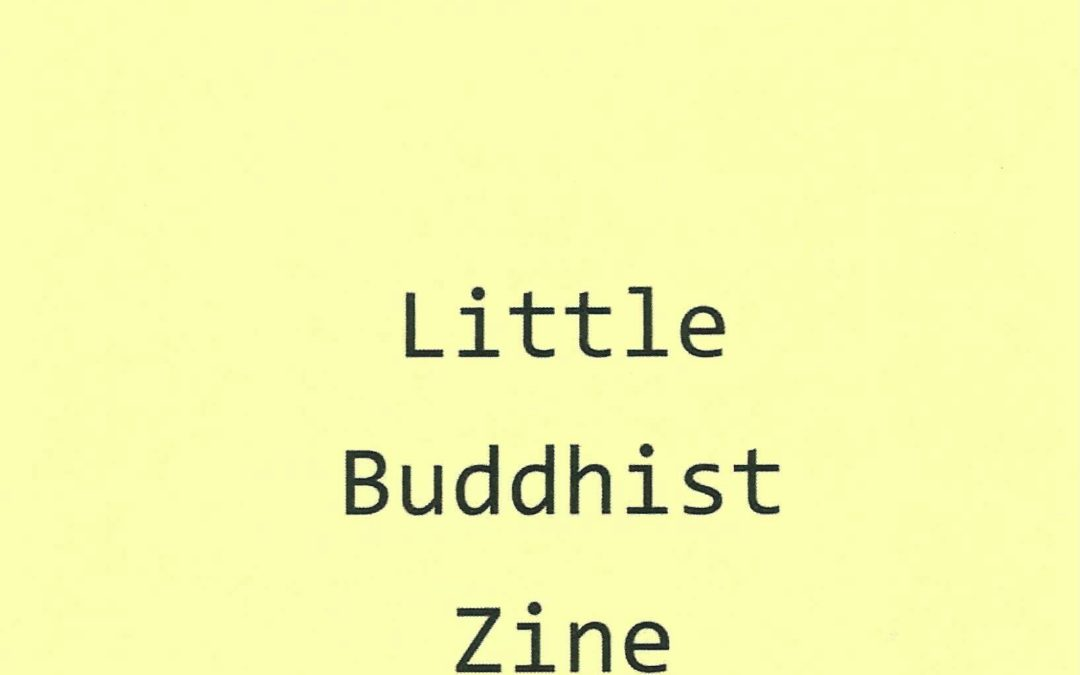 Lil Buddhist Zine