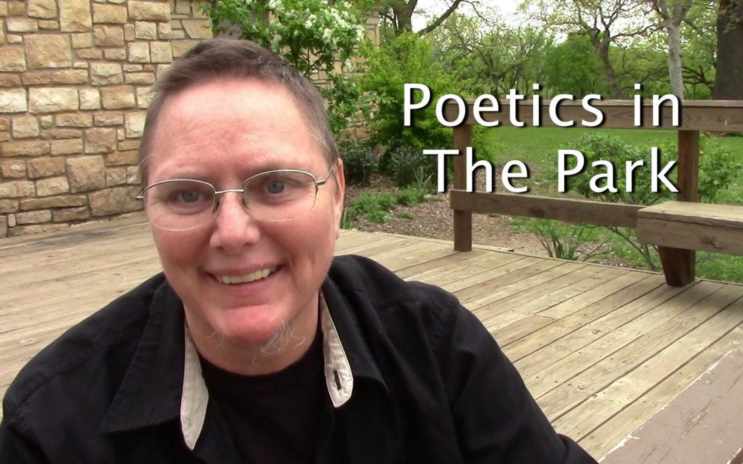 Poetics in the Park: Braindump #22