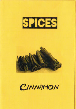 Cinnamon the Micro Zine, A micro zine about the spice Cinnamon, what it is, where it came from, and a recipe!