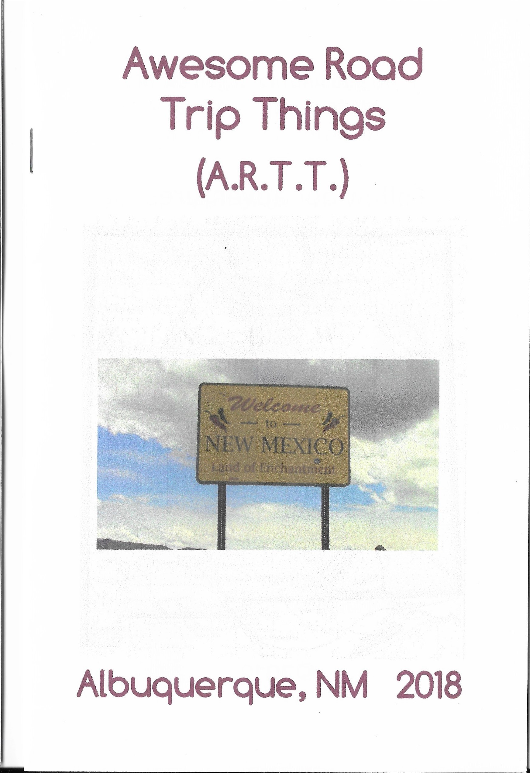 Awesome Road Trip Things (artt) Albuquerque, When we were traveling we blogged our favorite road trip things on Instagram and then made that into a zine. Read all about it. copyright 2018 Artistic NomadsNew Mexico, 2018,