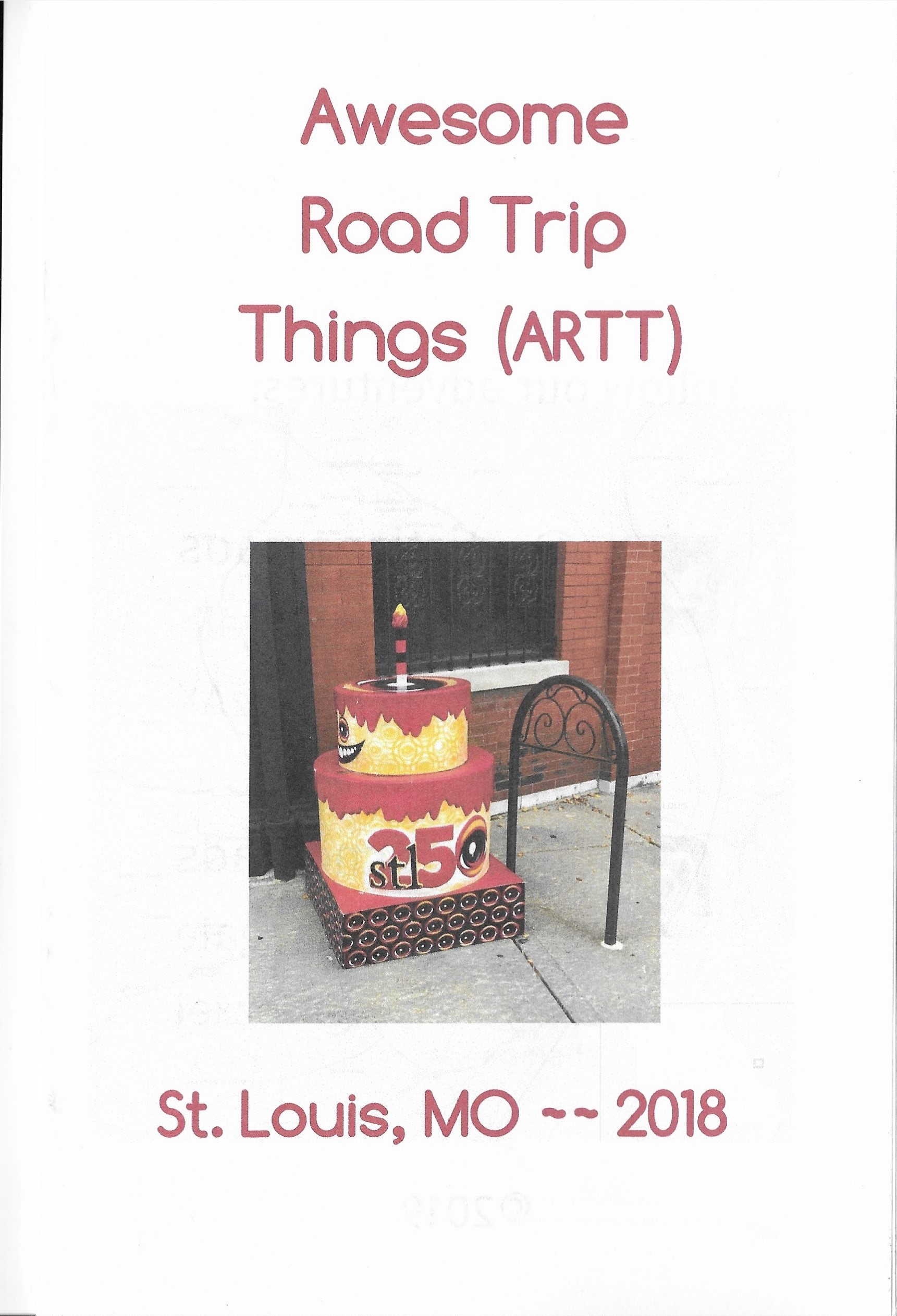 Awesome Road Trip Things from St. Louis MO, During our road trips we blogged on Instagram all the awesome road trip things we found. Then we turned this into a Zine. This zine is a collection of memories from St. Louis Mo. copyright Artistic Nomads 2018 2018,